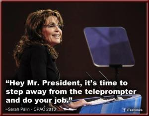 Real Americans don't use teleprompters.